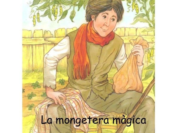 La mongeteramàgica<br />