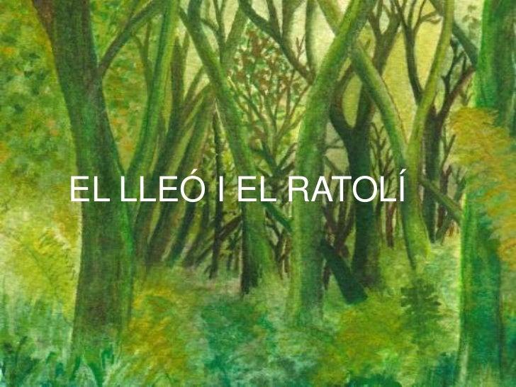 EL LLEÓ I EL RATOLÍ