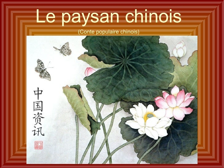 Le paysan chinois     (Conte populaire chinois)