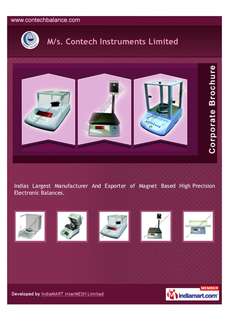 M/s. Contech Instruments LimitedIndias Largest Manufacturer And Exporter of Magnet Based High PrecisionElectronic Balances.
