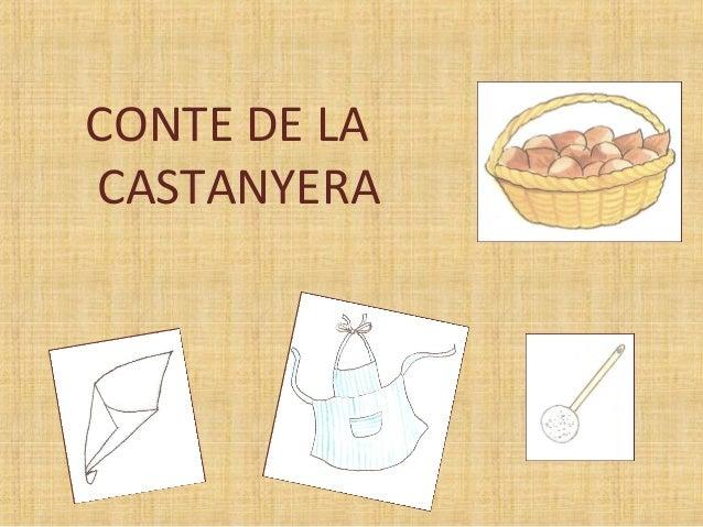 CONTE DE LA CASTANYERA