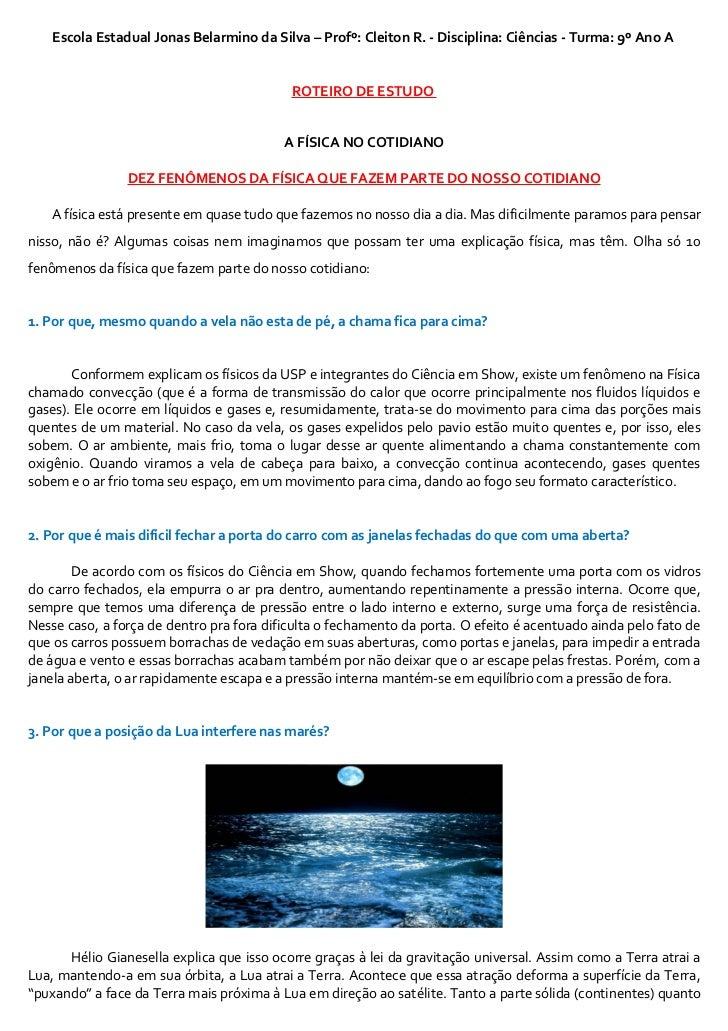 Escola Estadual Jonas Belarmino da Silva – Profº: Cleiton R. - Disciplina: Ciências - Turma: 9º Ano A                     ...