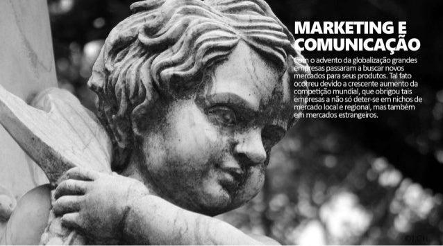 MARKETING E     @MUNKAÇA      _,   LX   i i  ànoadvento da globalizaçãograndes  presas passaram a buscar novos mercados pa...