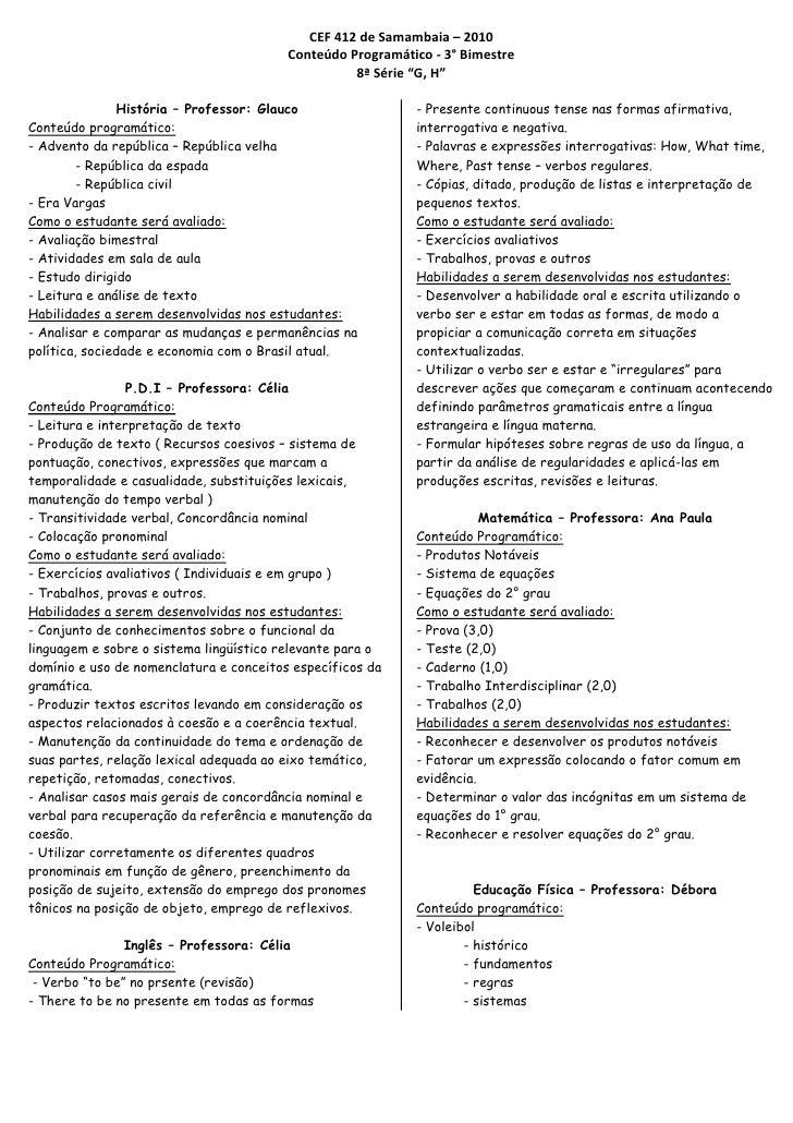 CEF 412 de Samambaia – 2010                                          Conteúdo Programático - 3° Bimestre                  ...
