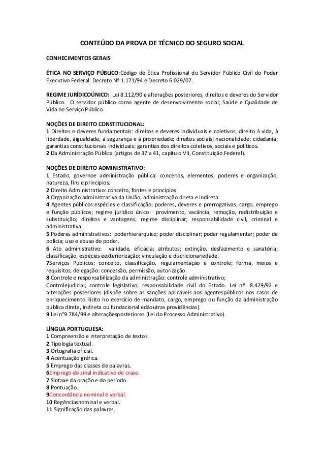 CONTEÚDO DA PROVA DE TÉCNICO DO SEGURO SOCIAL CONHECIMENTOS GERAIS ÉTICA NO SERVIÇO PÚBLICO:Código de Ética Profissional d...