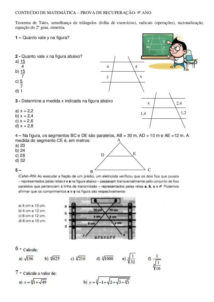 CONTEÚDO DE MATEMÁTICA – PROVA DE RECUPERAÇÃO- 9º ANO<br />Teorema de Tales, semelhança de triângulos (folha de exercícios...