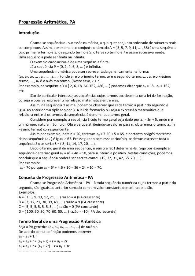 Progressão Aritmética, PA  Introdução  Chama-se sequência ou sucessão numérica, a qualquer conjunto ordenado de números re...
