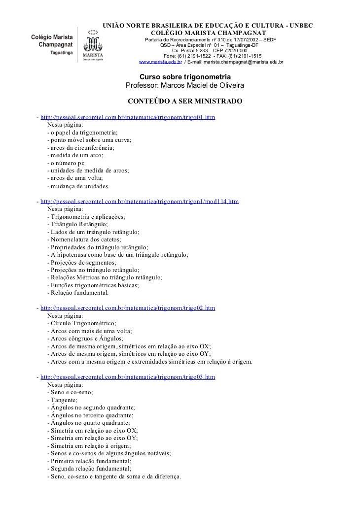 UNIÃO NORTE BRASILEIRA DE EDUCAÇÃO E CULTURA - UNBEC                                   COLÉGIO MARISTA CHAMPAGNAT         ...