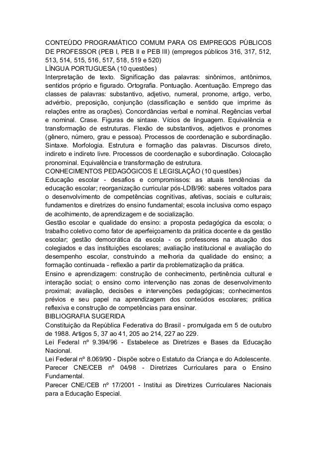 CONTEÚDO PROGRAMÁTICO COMUM PARA OS EMPREGOS PÚBLICOS DE PROFESSOR (PEB I, PEB II e PEB III) (empregos públicos 316, 317, ...