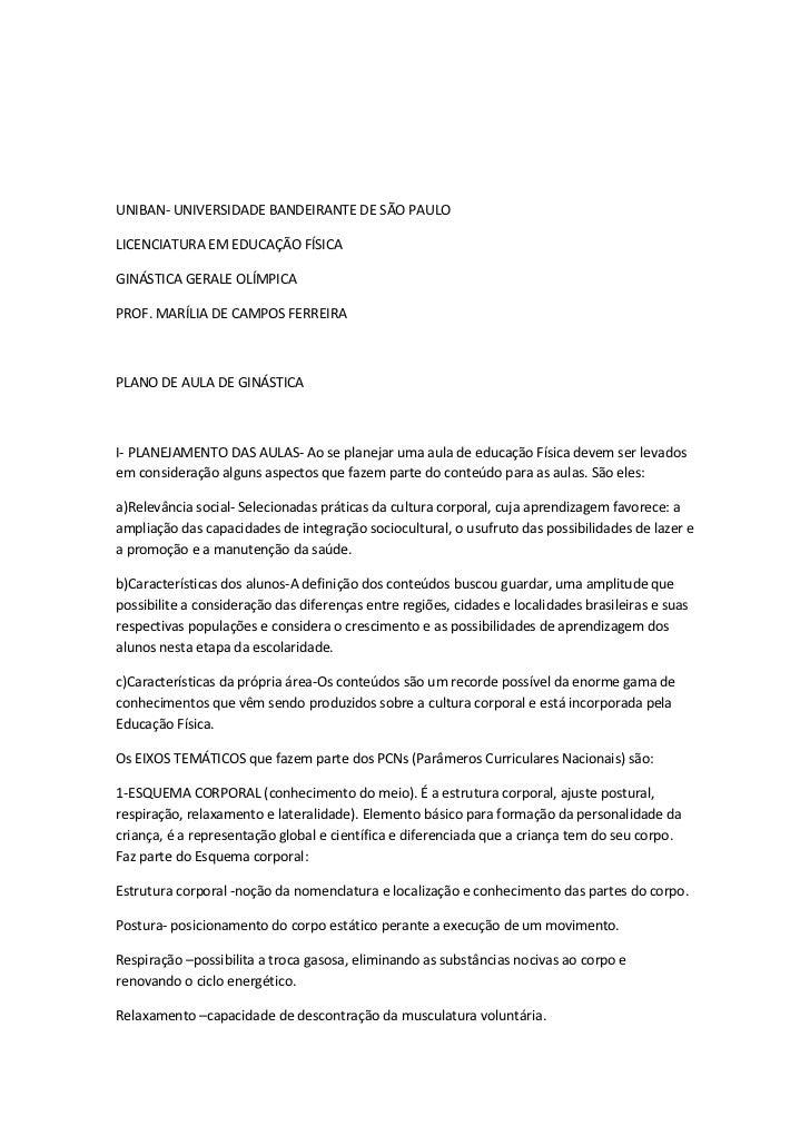 UNIBAN- UNIVERSIDADE BANDEIRANTE DE SÃO PAULOLICENCIATURA EM EDUCAÇÃO FÍSICAGINÁSTICA GERALE OLÍMPICAPROF. MARÍLIA DE CAMP...