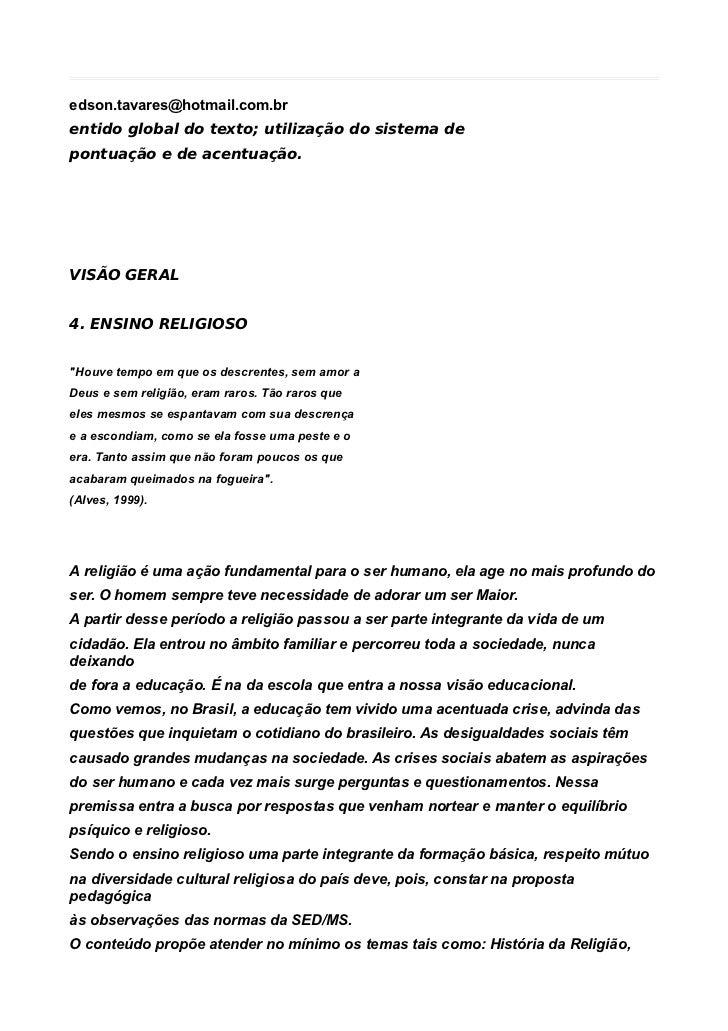 edson.tavares@hotmail.com.brentido global do texto; utilização do sistema depontuação e de acentuação.VISÃO GERAL4. ENSINO...