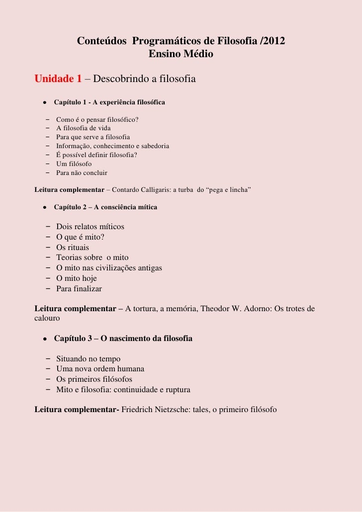Conteúdos Programáticos de Filosofia /2012                           Ensino MédioUnidade 1 – Descobrindo a filosofia      ...