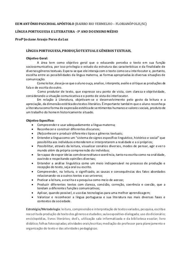 EEM ANTÔNIO PASCHOAL APÓSTOLO (BAIRRO RIO VERMELHO – FLORIANÓPOLIS/SC) LÍNGUA PORTUGUESA E LITERATURA - Iº ANO DO ENSINO M...