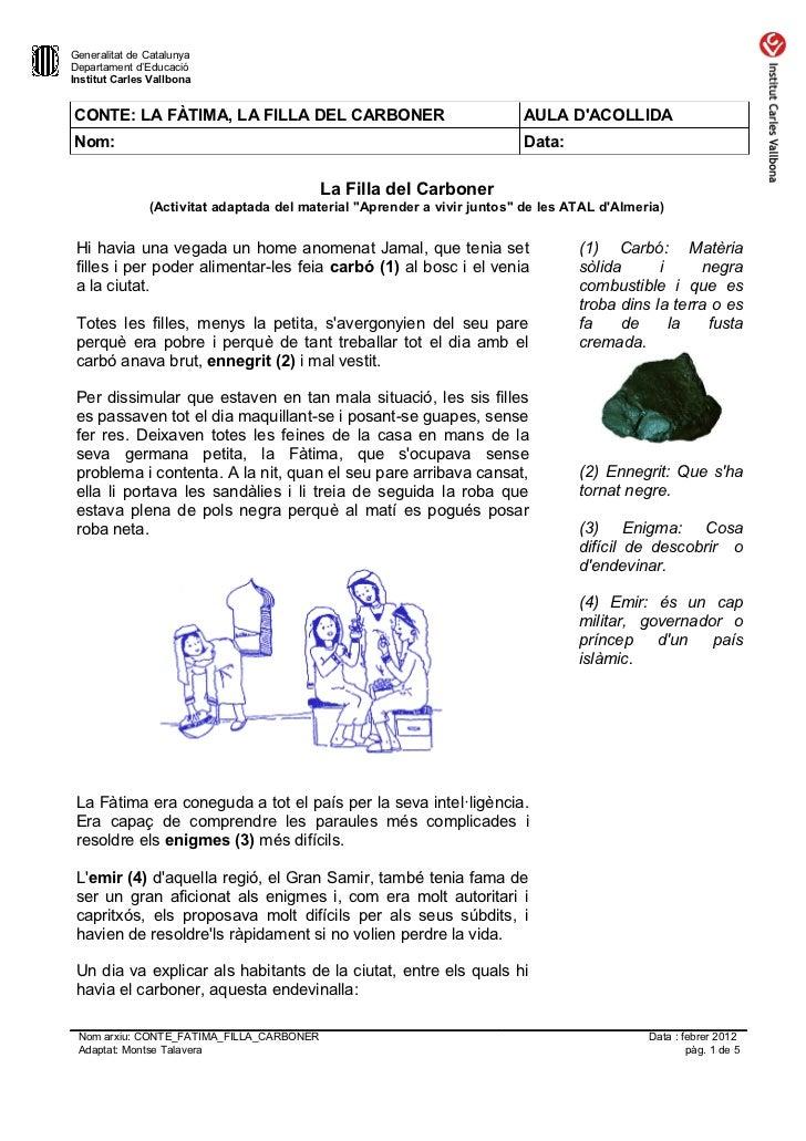 Generalitat de CatalunyaDepartament d'EducacióInstitut Carles VallbonaCONTE: LA FÀTIMA, LA FILLA DEL CARBONER             ...