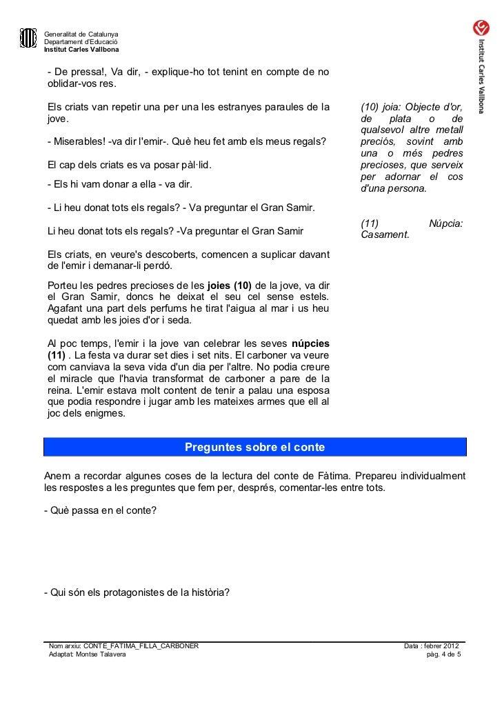 Generalitat de CatalunyaDepartament d'EducacióInstitut Carles Vallbona - De pressa!, Va dir, - explique-ho tot tenint en c...