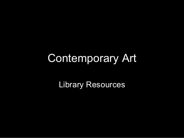 Contemporary Art Library Resources