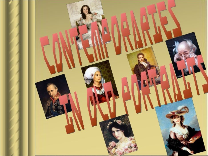 Contemporaries in old portraits