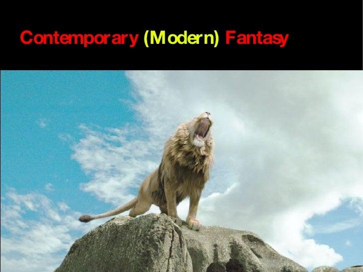 Contemporary   (Modern)   Fantasy