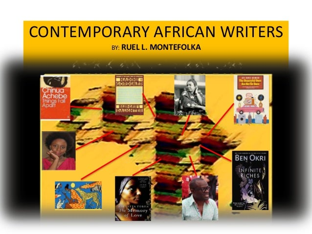 Contemporary African Writers With Their Write Ups
