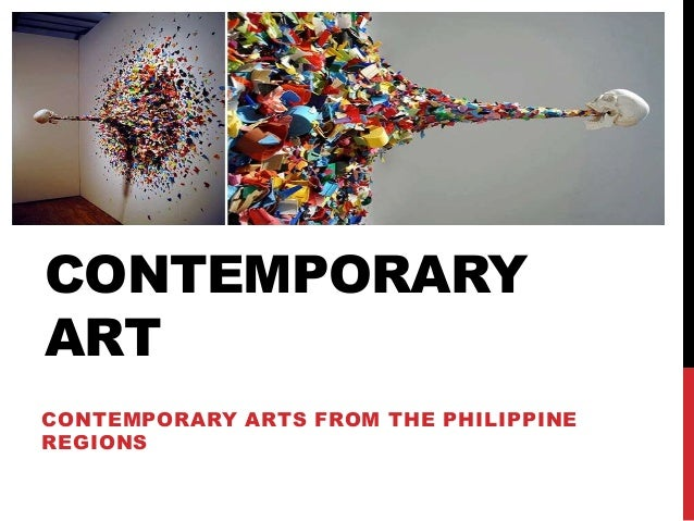 CONTEMPORARY ART CONTEMPORARY ARTS FROM THE PHILIPPINE REGIONS