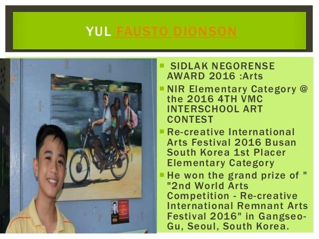  SIDLAK NEGORENSE AWARD 2016 :Arts  NIR Elementary Category @ the 2016 4TH VMC INTERSCHOOL ART CONTEST  Re-creative Int...