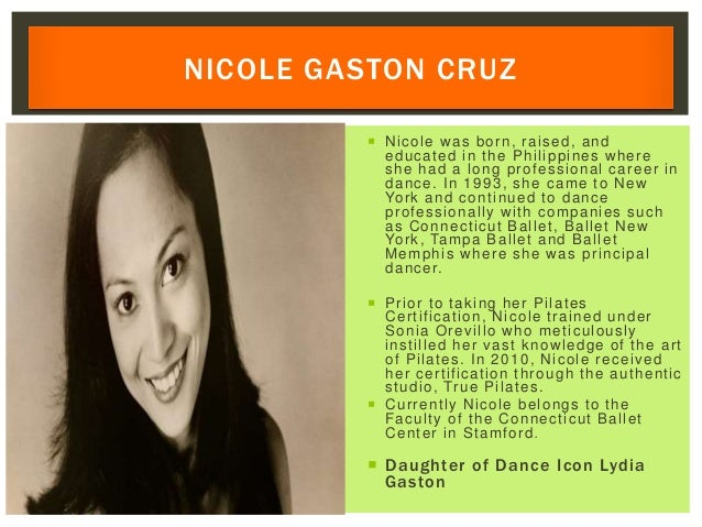  Nicole was born, raised, and educated in the Philippines where she had a long professional career in dance. In 1993, she...