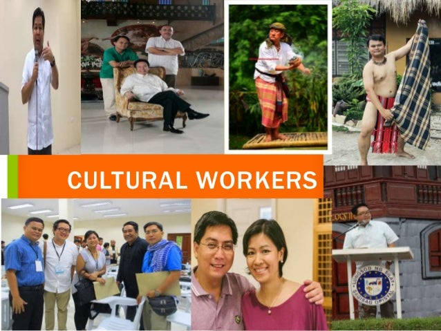 CULTURAL WORKERS