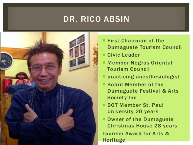  First Chairman of the Dumaguete Tourism Council  Civic Leader  Member Negros Oriental Tourism Council  practicing ane...