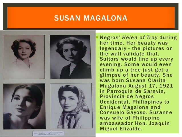  Negros' Helen of Troy during her time. Her beauty was legendary - the pictures on the wall validate that. Suitors would ...