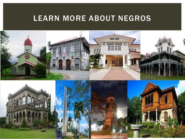 LEARN MORE ABOUT NEGROS