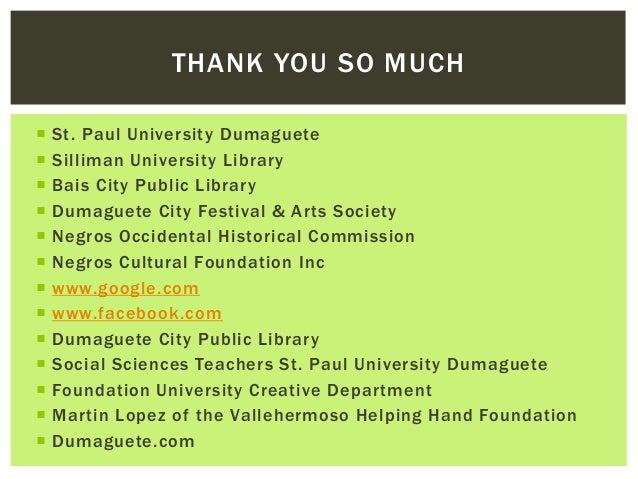  St. Paul University Dumaguete  Silliman University Library  Bais City Public Library  Dumaguete City Festival & Arts ...