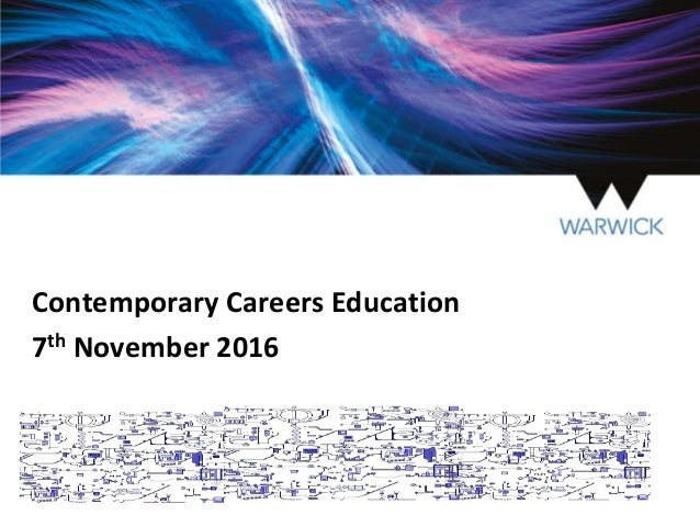 Contemporary Careers Education 7th November 2016