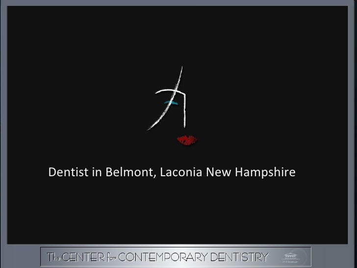 Dentist in Belmont, Laconia New Hampshire