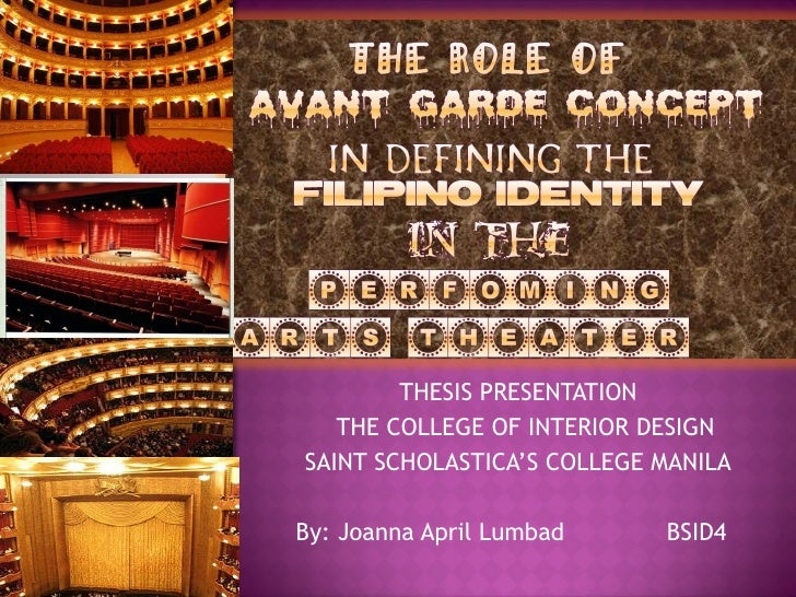 THESIS PRESENTATION THE COLLEGE OF INTERIOR DESIGN SAINT SCHOLASTICA'S COLLEGE MANILA By: Joanna April Lumbad  BSID4