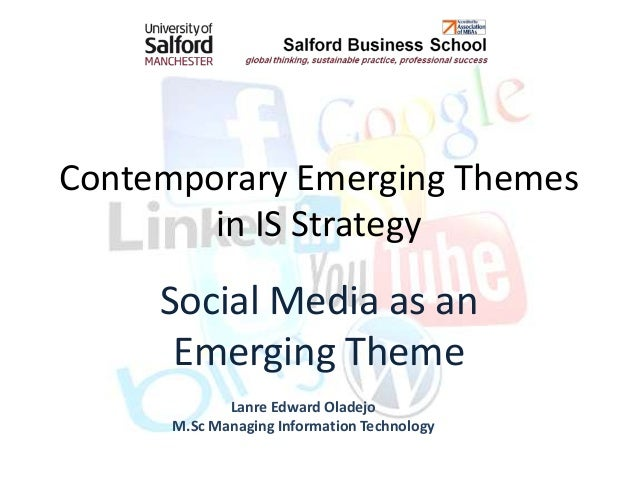 Contemporary Emerging Themes        in IS Strategy     Social Media as an      Emerging Theme             Lanre Edward Ola...
