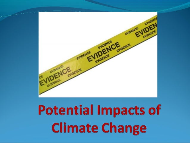 Most common type of evidence Global temperature rise Sea level rise Ocean Warming Shrinking ice sheets Declining Arct...