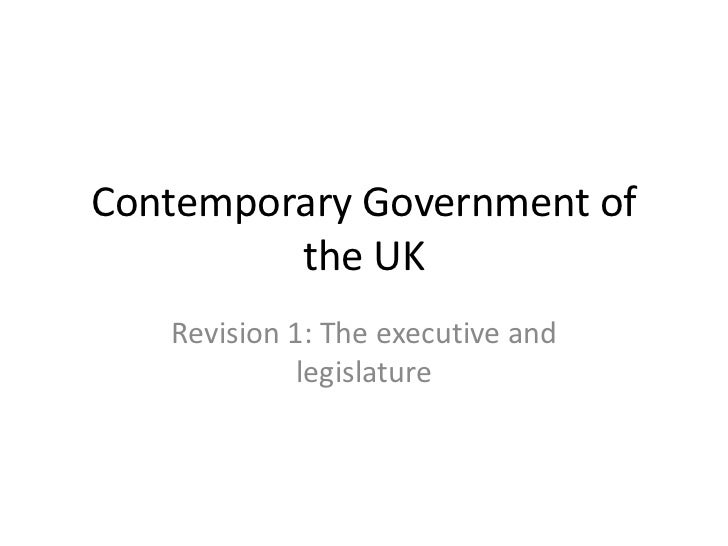 Contemporary Government of the UK<br />Revision 1: The executive and legislature<br />