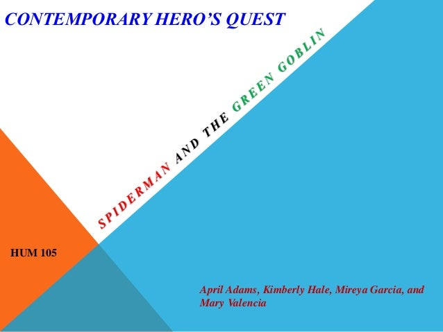 HUM 105 Week 4 Learning Team Contemporary Hero's Quest Presentation - PowerPoint PPT Presentation