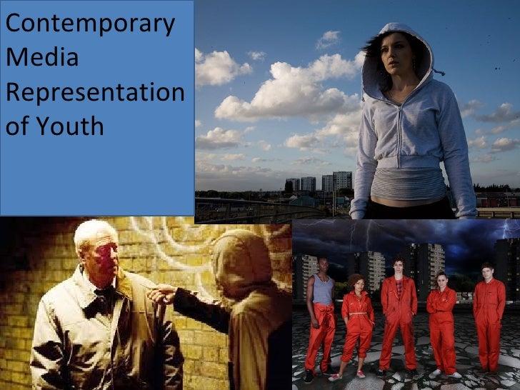 Contemporary Media Representation of Youth