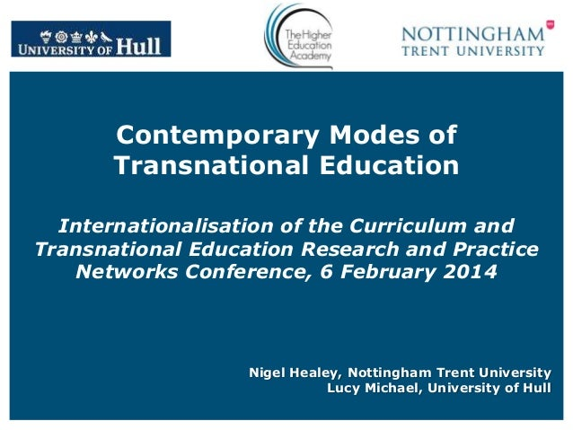 Contemporary Modes of Transnational Education Internationalisation of the Curriculum and Transnational Education Research ...