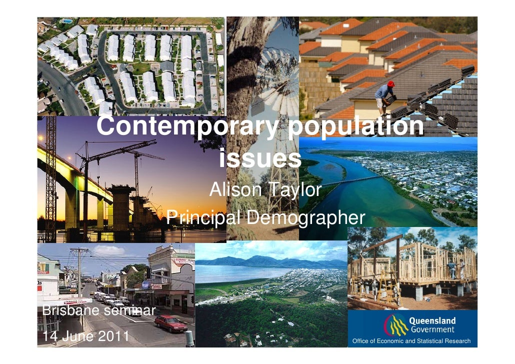 Contemporary population              issues                        Alison Taylor                   Principal DemographerBr...