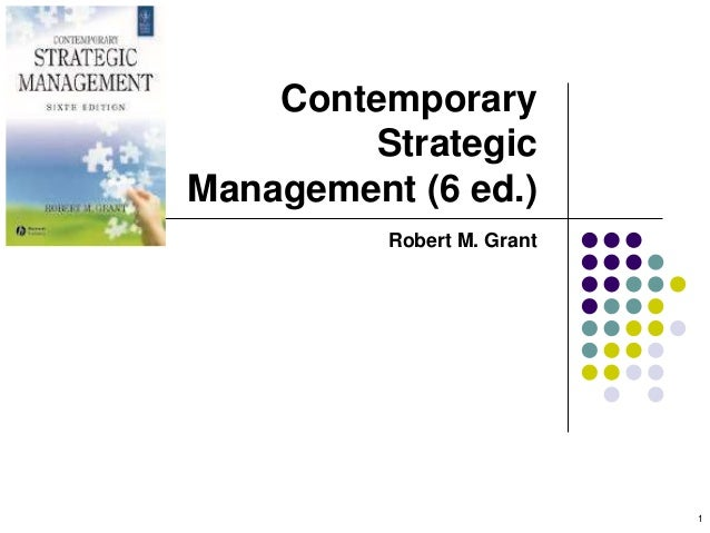 Contemporary  Strategic  Management (6 ed.)  Robert M. Grant  1