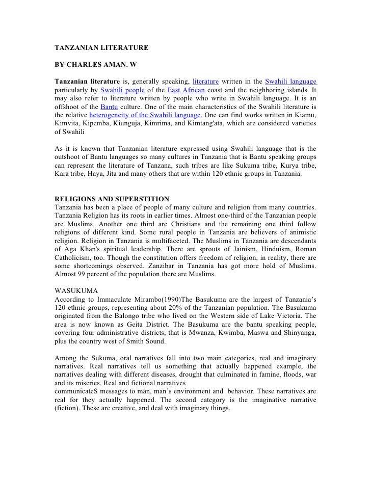 TANZANIAN LITERATUREBY CHARLES AMAN. WTanzanian literature is, generally speaking, literature written in the Swahili langu...