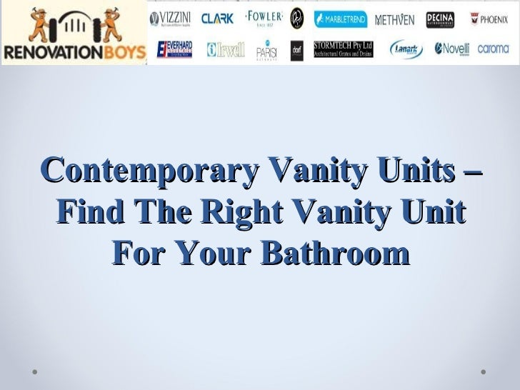 Contemporary Vanity Units – Find The Right Vanity Unit For Your Bathroom