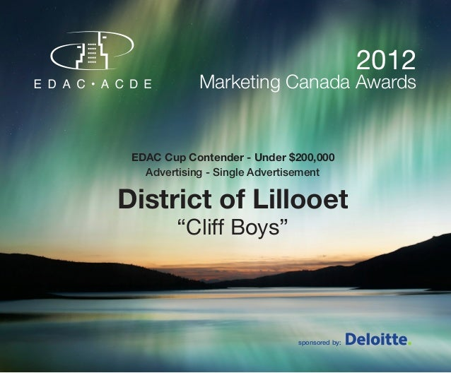 2012             Marketing Canada Awards EDAC Cup Contender - Under $200,000   Advertising - Single AdvertisementDistrict ...