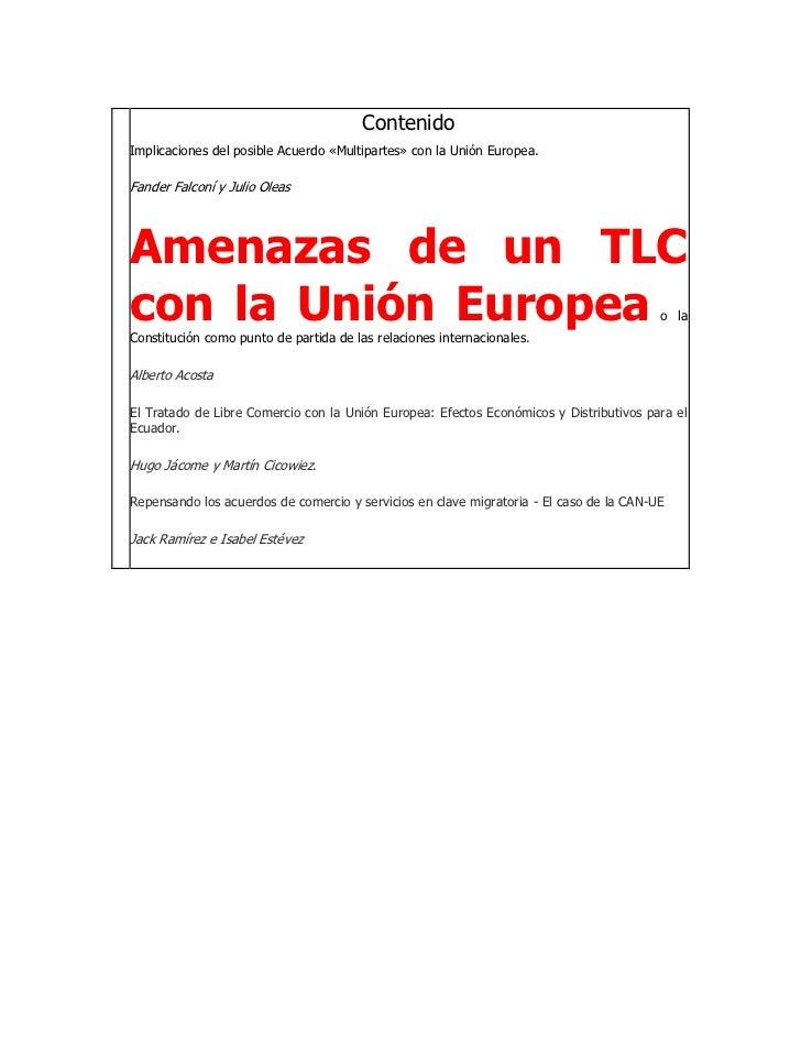 ContenidoImplicaciones del posible Acuerdo «Multipartes» con la Unión Europea.Fander Falconí y Julio OleasAmenazas de un T...