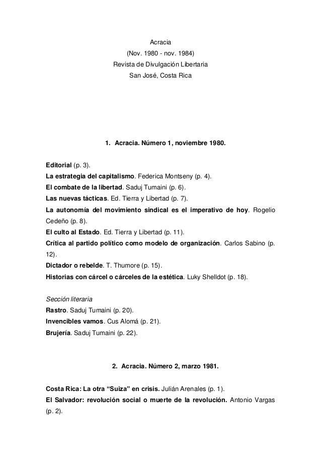Acracia (Nov. 1980 - nov. 1984) Revista de Divulgación Libertaria San José, Costa Rica  1. Acracia. Número 1, noviembre 19...