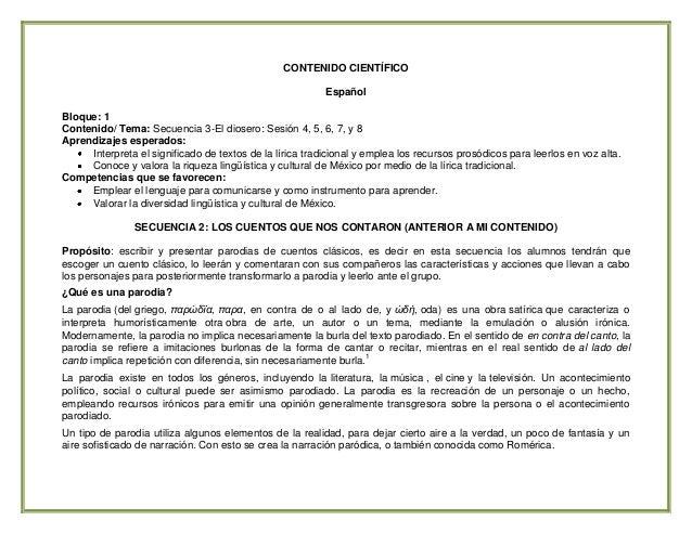 CONTENIDO CIENTÍFICO Español Bloque: 1 Contenido/ Tema: Secuencia 3-El diosero: Sesión 4, 5, 6, 7, y 8 Aprendizajes espera...
