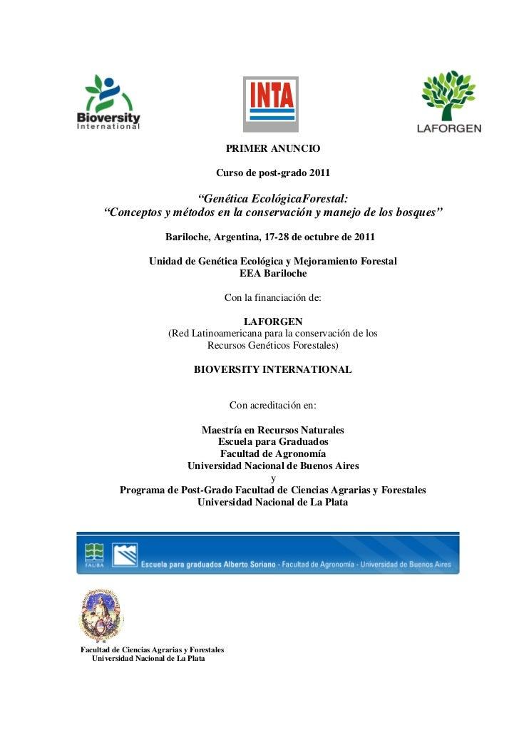 "PRIMER ANUNCIO                                       Curso de post-grado 2011                       ""Genética EcológicaFor..."