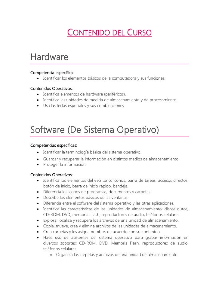 CONTENIDO DEL CURSO  Hardware Competencia específica:    Identificar los elementos básicos de la computadora y sus funcio...